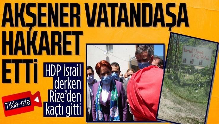 Meral Akşener'e İkizdere'de PKK tepkisi!