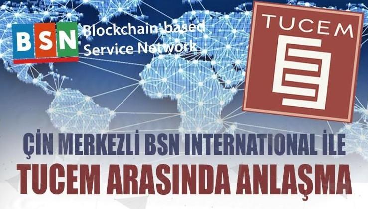 Çin merkezli BSN International TUCEM ile anlaştı