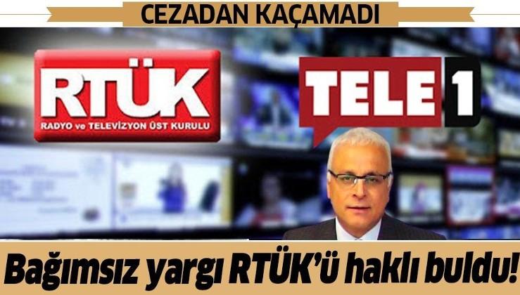 Bağımsız yargı RTÜK'ü haklı buldu! TELE 1'e 5 günlük yayın durdurma cezası...
