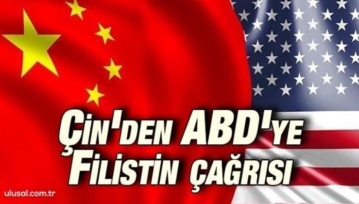 Çin'den ABD'ye İsrail-Filistin sorununun çözümü için çağrısı