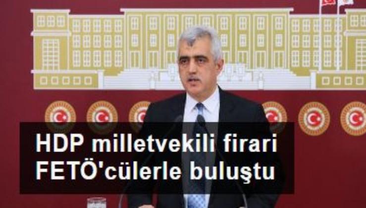 HDP milletvekili firari FETÖ'cülerle buluştu