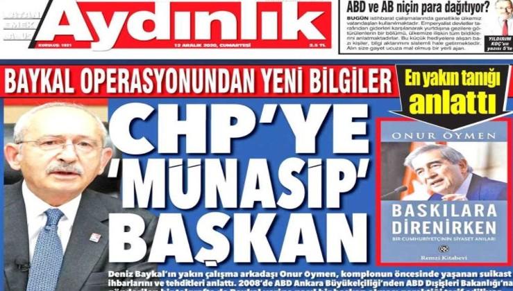 Baykal operasyonundan yeni bilgiler: CHP'ye 'münasip' başkan