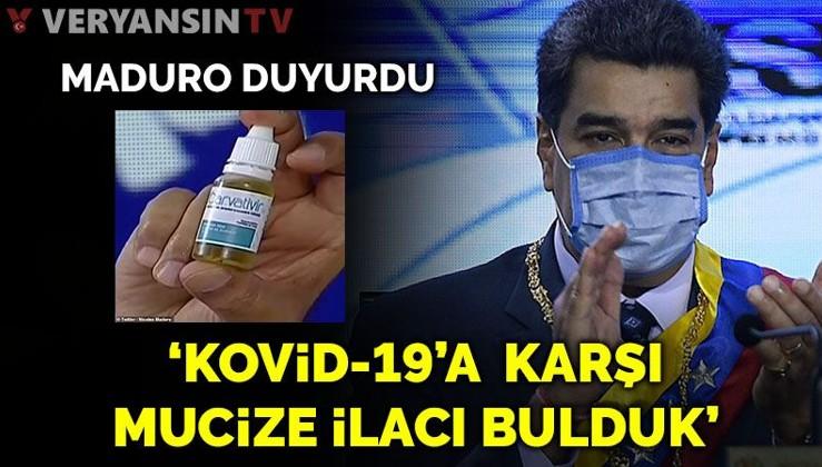 Maduro duyurdu: Kovid-19'a karşı 'mucize' ilaç bulduk!