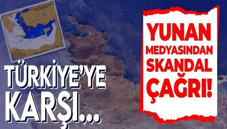Son dakika: Yunan medyasından skandal çağrı: Türkiye'ye karşı...
