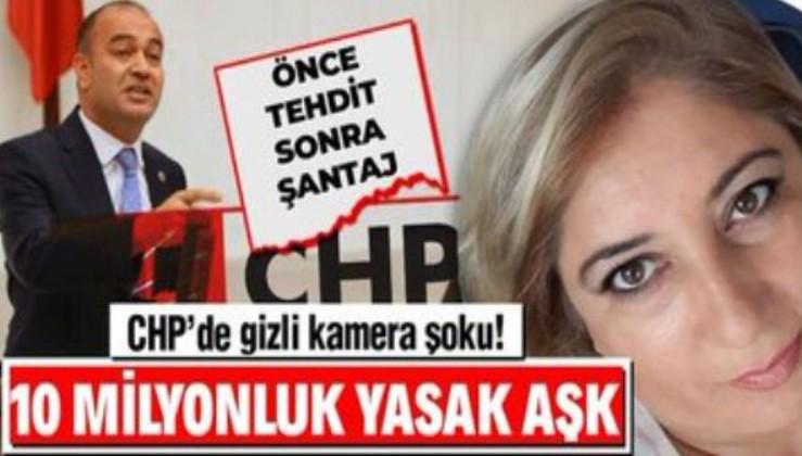 Kaset skandalı: CHP'de yasak aşk şoku: Hırslı aşığından vekile görüntülü şantaj