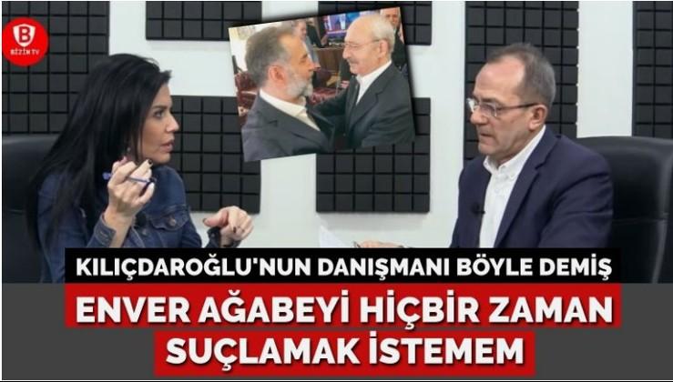 Kılıçdaroğlu'nun danışmanı Bölücek: Enver ağabeyi hiçbir zaman suçlamak istemem