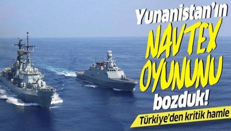 Yunanistan'ın NAVTEX oyununu bozduk! Türkiye'den kritik hamle