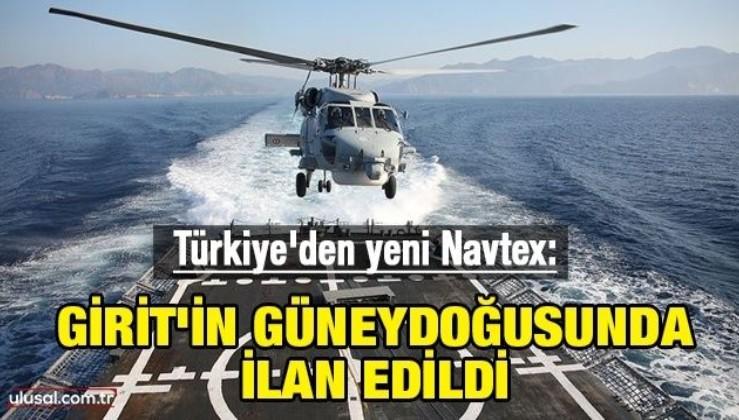 Türkiye'den yeni Navtex: Girit'in güneydoğusunda ilan edildi