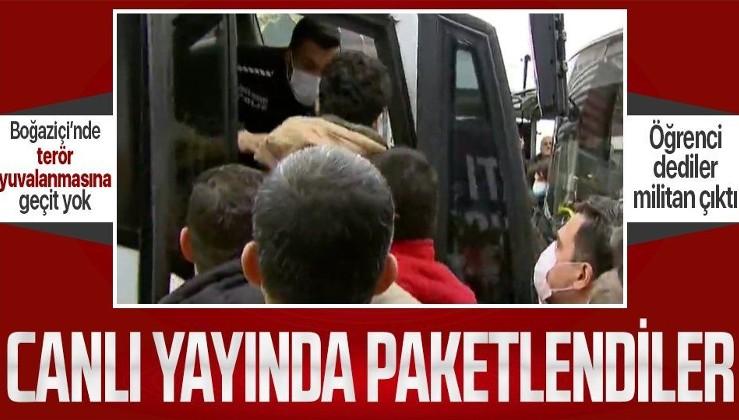 Boğaziçi'nde terör yuvalanmasına geçit yok! 4 provokatör canlı yayında gözaltına alındı
