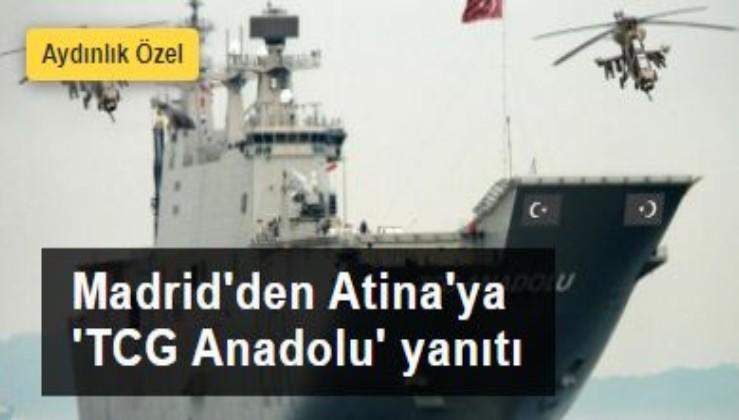 Madrid'den Atina'ya 'TCG Anadolu' yanıtı