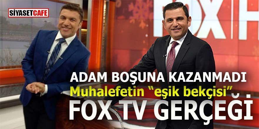"""Muhalefetin """"eşik bekçisi"""" FOX TV gerçekleri!"""