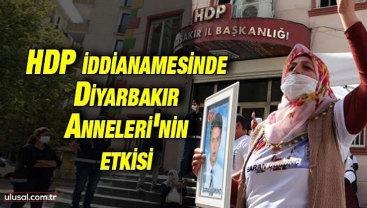 Diyarbakır Anneleri'nin ifadeleri HDP iddianamesinde yer aldı