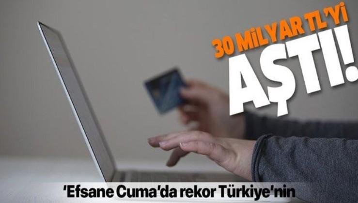 'Efsane Cuma'da rekor Türkiye'nin! 30 milyar TL'yi aştı