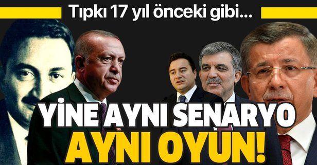 Ali Babacan ve Ahmet Davutoğlu 17 yıl önceki senaryoyu oynuyor!.