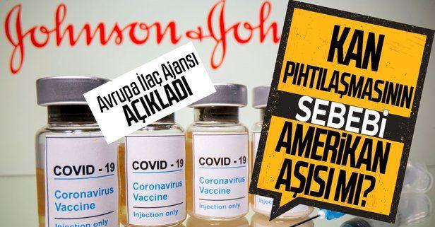 Kan pıhtılaşması ile Johnson & Johnson aşısının arasında bağlantı var mı? Avrupa İlaç Ajansı açıkladı