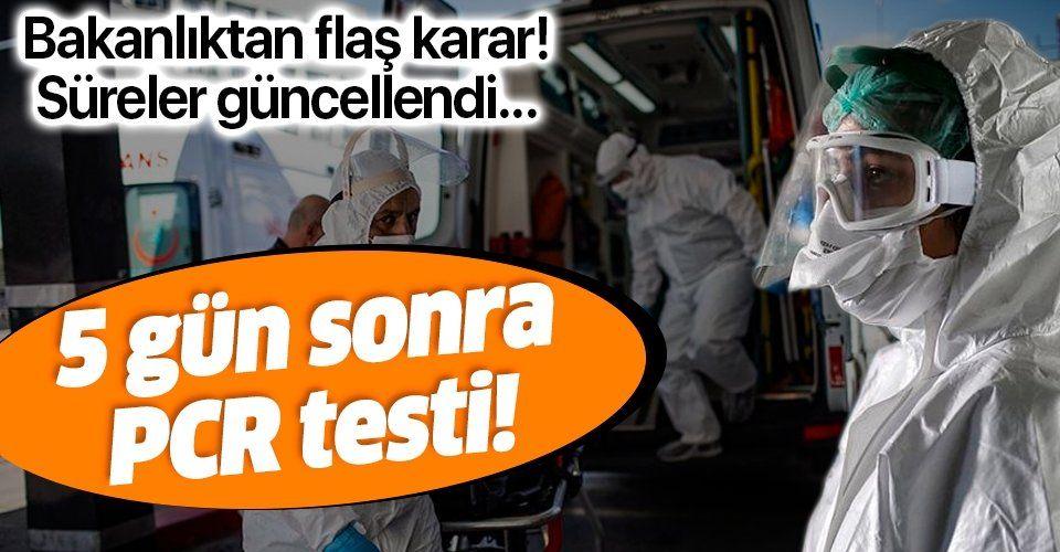 SON DAKİKA: Sağlık Bakanlığı açıkladı: Yakın temaslı sağlık çalışanlara 5 gün sonra test