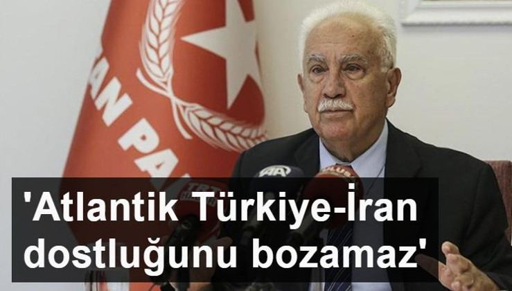 Doğu Perinçek: Atlantik fitneleri Türkiye-İran dostluğunu bozamaz