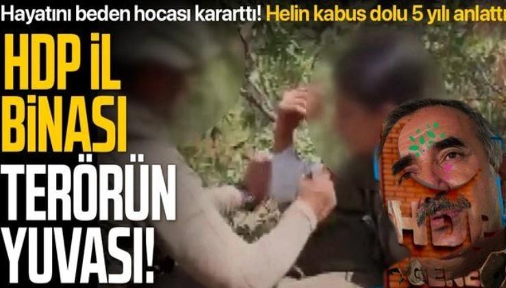 Terör örgütü PKK'dan kaçan Helin kabus dolu 5 yılı anlattı: Önce HDP binasına sonra Kandil'e götürdüler!