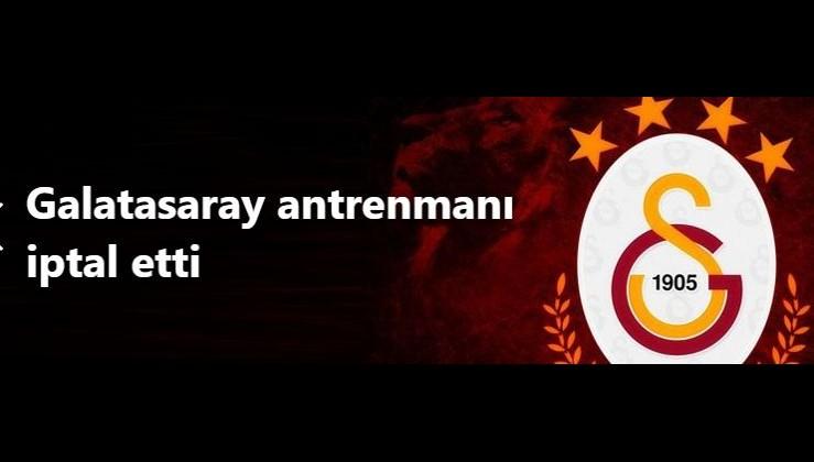 Yabancı futbolcular tedirgin! Galatasaray antrenmanı iptal etti