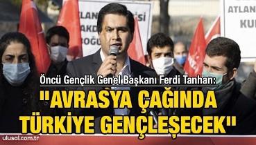 'Avrasya çağında Türkiye gençleşecek''