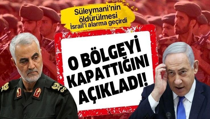 Kasım Süleymani'nin öldürülmesinin ardından İsrail alarma geçti!.