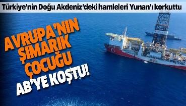 Türkiye'nin Doğu Akdeniz'deki hamleleri sonrası Yunanistan AB'ye koştu: Küstah mektup