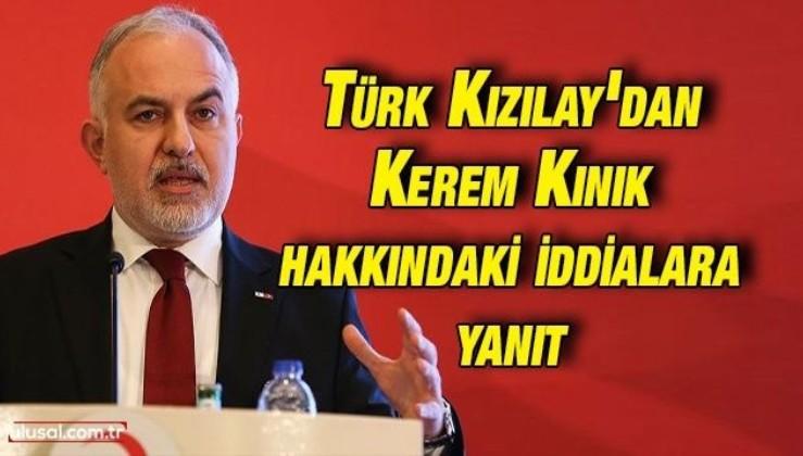 Türk Kızılay'dan Kerem Kınık hakkındaki iddialara yanıt
