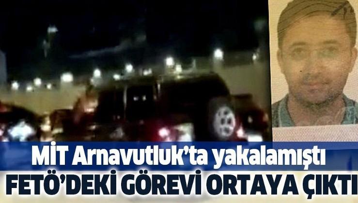 """MİT'in Arnavutluk'ta yakaladığı FETÖ şüphelisi """"asker sorumlusu"""" çıktı."""