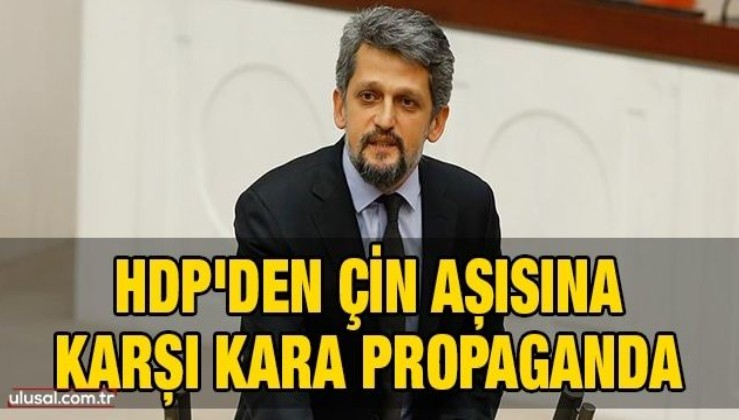 HDP'den Çin aşısına karşı kara propaganda