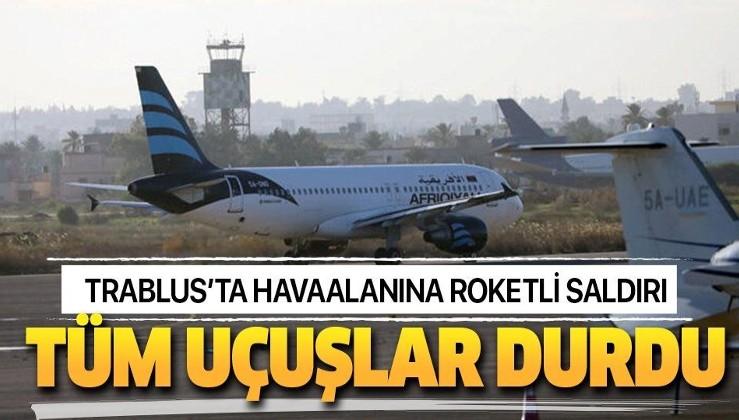 Son dakika: Trablus'ta havaalanına roket saldırısı! Tüm uçuşlar durduruldu!.