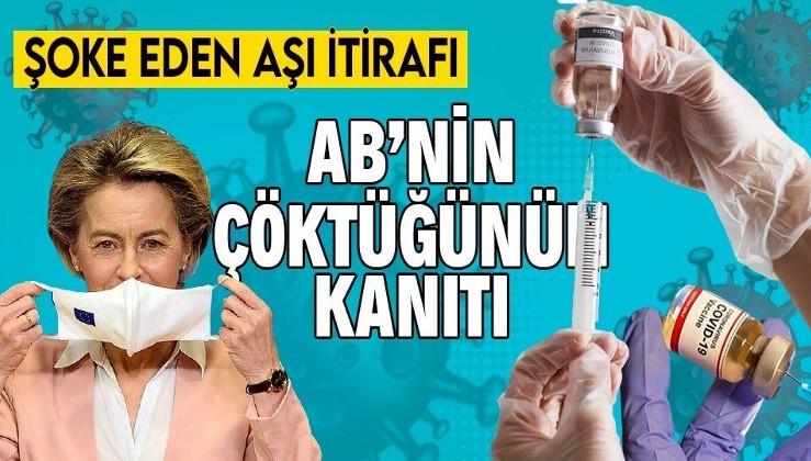 SON DAKİKA: AB'den koronavirüs aşısı itirafı! Zorlukları hafife aldık