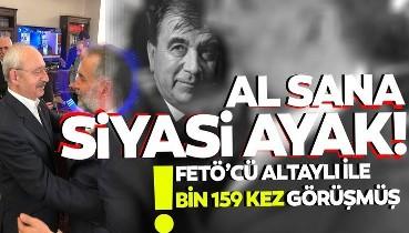 FETÖ'cü Altaylı ile Kılıçdaroğlu'nun danışmanı bin 159 kez görüştü