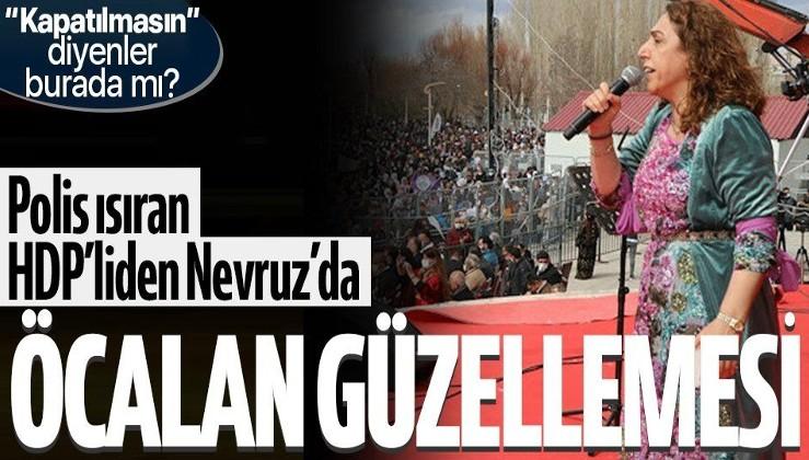 HDP'li Saliha Aydeniz'den Nevruz kutlamalarında bebek katili Abdullah Öcalan güzellemesi!