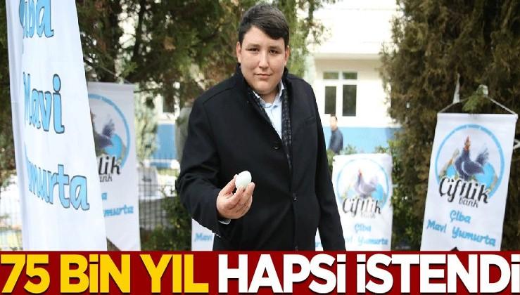 """""""Tosuncuk'a"""" 75 bin yıl hapis istemi!"""