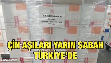 Çin aşıları yarın sabah Türkiye'de