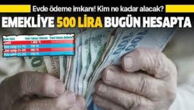 Emekliye 500 lira zam bugün hesapta   2020 en düşük emekli maaşı ne kadar oldu?