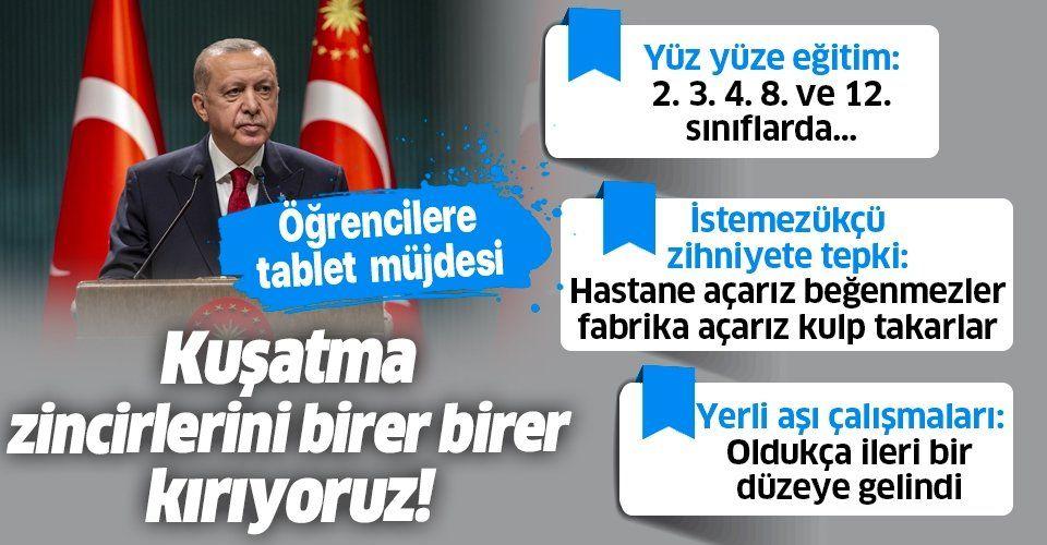 Erdoğan'dan kritik kabine toplantısının ardından önemli açıklamalar