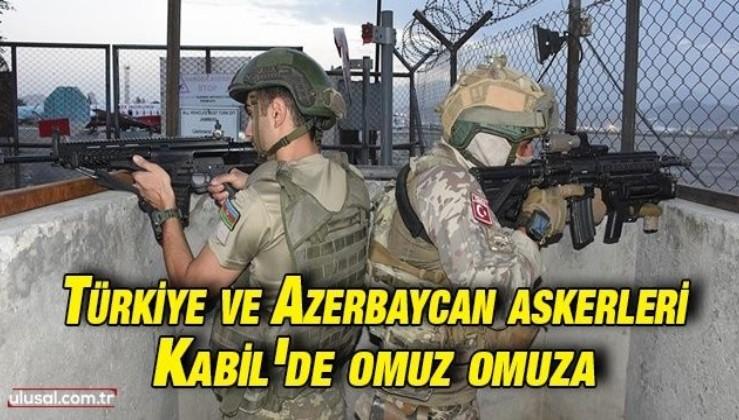 Türkiye ve Azerbaycan askerleri Kabil'de omuz omuza