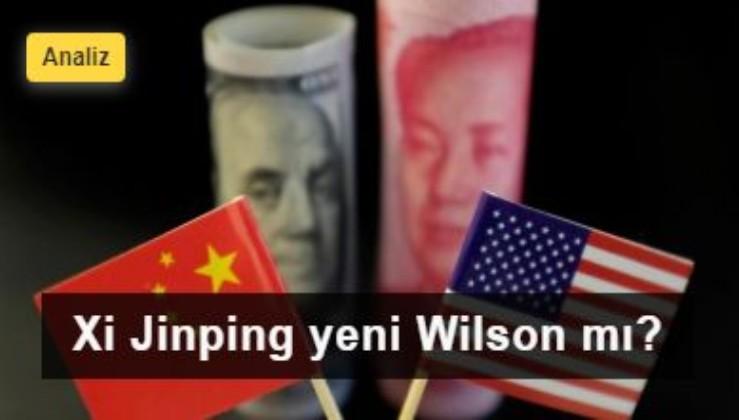 Xi Jinping yeni Wilson mı?