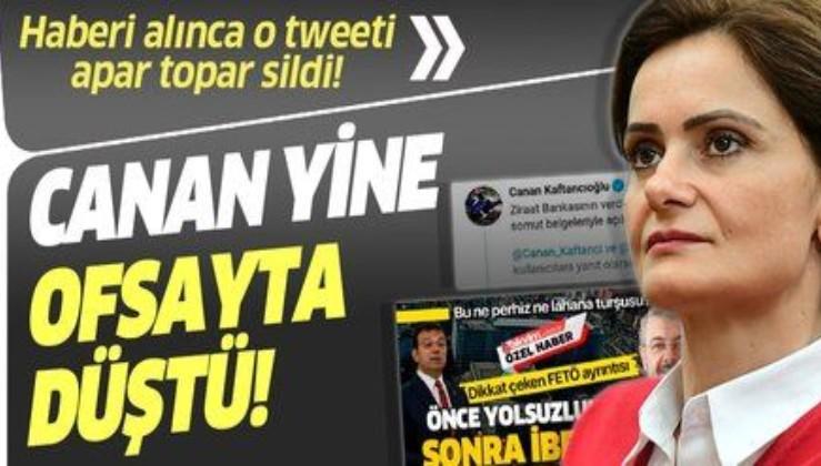 CHP'li Canan Kaftancıoğlu, Can Akın Çağlar ile ilgili attığı tweeti silmek zorunda kaldı