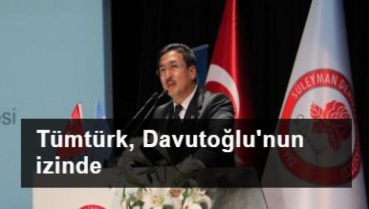 Tümtürk, Davutoğlu'nun izinde