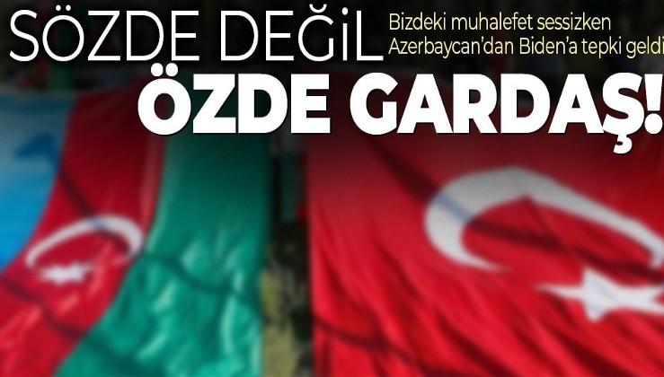 """Biden'ın """"soykırım"""" sözlerine Azerbaycan'dan flaş tepki! Sözde değil özde """"Gardaş"""""""
