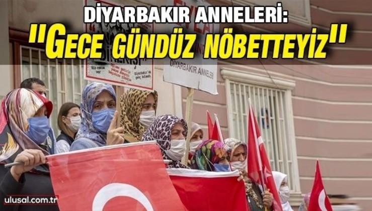 Diyarbakır Anneleri: ''Gece gündüz nöbetteyiz''