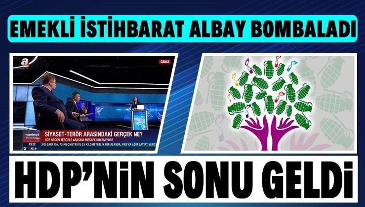 Emekli İstihbarat Albay Başbuğ'dan flaş yorum: HDP kapatıldığı an bir daha ayağa kalkma şansı yok