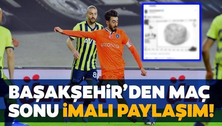 Medipol Başakşehir'den Fenerbahçe maçı sonrası imalı paylaşım