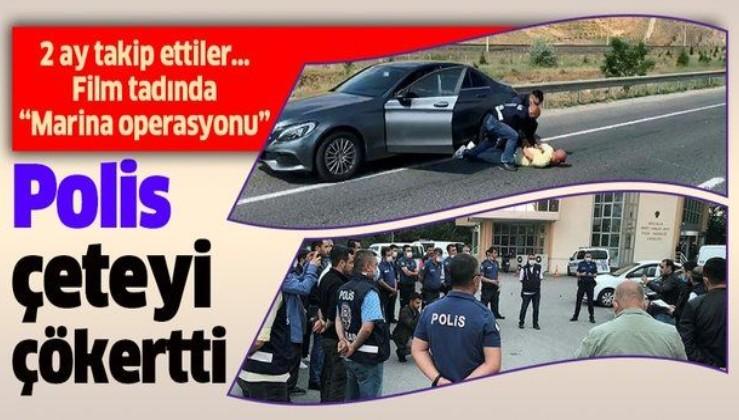 """Ankara Emniyeti'nden polisiye romanlarına ilham verecek """"Marina"""" operasyonu"""
