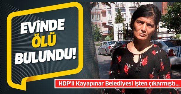 HDP'li Kayapınar Belediyesi'nin işten çıkardığı Gülistan Can evinde ölü bulundu
