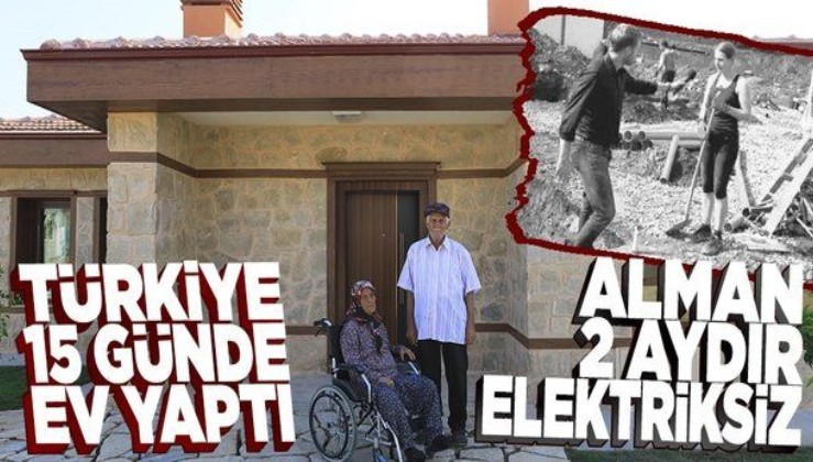 Türkiye 15 günde ev yaptı Almanya 2 ay oldu elektrik veremedi