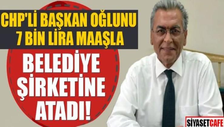 CHP'li Başkan tepkiler sonrası oğlunu görevden aldı