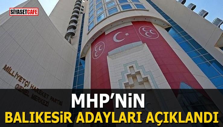 MHP'nin Balıkesir adayları açıklandı